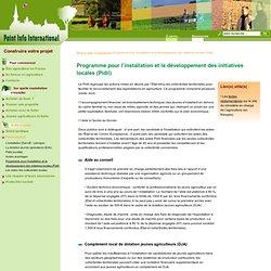 Pidil : Programme pour l'installation et le développement des initiatives locales