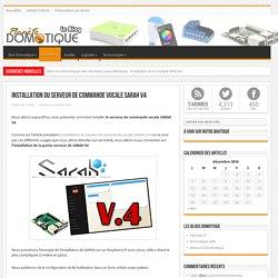Installation du serveur de commande vocale SARAH V4 - ..