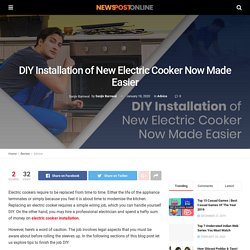 DIY Installation of New Electric Cooker Now Made Easier