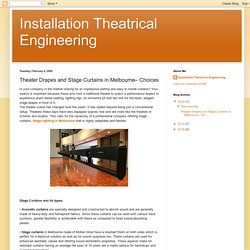Installation Theatrical Engineering: Theater Drapes and Stage Curtains in Melbourne– Choices