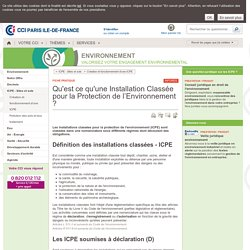 Qu'est ce qu'une Installation Classée pour la Protection de l'Environnement - ICPE