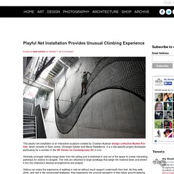 Playful Net Installation Provides Unusual Climbing Experience