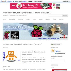 Installation de Yana-Server sur Raspbian – Tutoriel 1/5