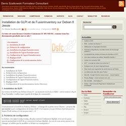 Installation de GLPI et de FusionInventory sur Debian 8 Jessie
