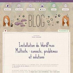 Installation de WordPress 3.0 Multisite avec option sous-domaines : tutoriels, conseils, problèmes et solutions « Bloody Marie