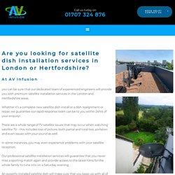 Satellite Installation Hertfordshire
