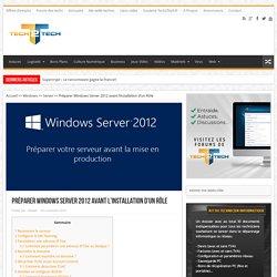 Préparer Windows Server 2012 avant l'installation d'un Rôle