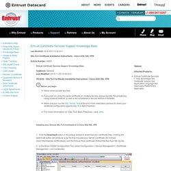 SSL/TLS Certificate Installation Instructions - Cisco ASA SSL VPN — Technote Article — Entrust
