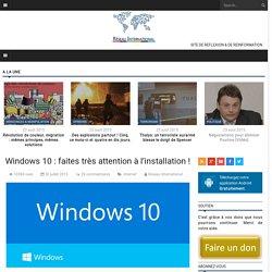 Windows 10 : faites très attention à l'installation