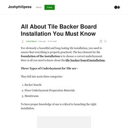 All About Tile Backer Board Installation You Must Know