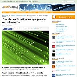 L'installation de la fibre optique payante après deux refus