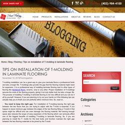 Tips on installation of T-molding in laminate flooring