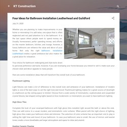 Four Ideas for Bathroom Installation Leatherhead and Guildford