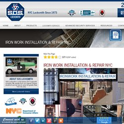 SOS Locksmith Repair & Install Iron Work for NYC Residents