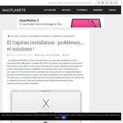 El Capitan installation : problèmes et solutions ! - MacPlanete