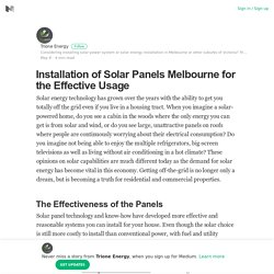 Installation of Solar Panels Melbourne for the Effective Usage