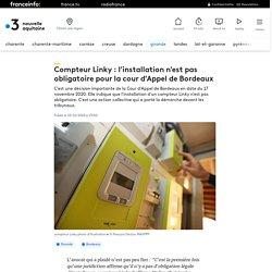 Compteur Linky : l'installation n'est pas obligatoire pour la cour d'Appel de Bordeaux
