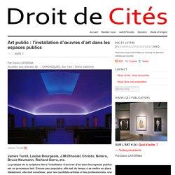 Art public : l'installation d'œuvres d'art dans les espaces publics