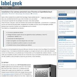 Installation d'un serveur personnel sous Proxmox et OpenMediaVault
