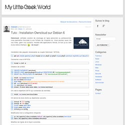 Tuto : Installation Owncloud sur Debian 6 - My Little Geek World My Little Geek World
