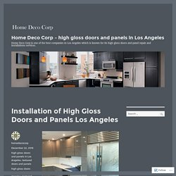 Installation of High Gloss Doors and Panels Los Angeles – Home Deco Corp – high gloss doors and panels in Los Angeles