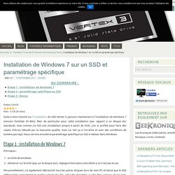Installation de Windows 7 sur un SSD & paramétrage - ChezMat