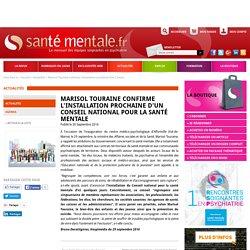 Conseil national pour la santé mentale : Marisol Touraine confirme l'installation prochaine d'un Conseil national pour la santé mentale