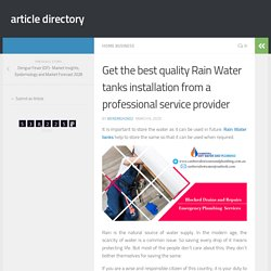 Get the best quality Rain Water tanks installation from a professional service provider