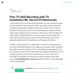 Plan TV Wall Mounting with TV Installation Mt. Vernon Professionals