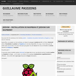 Jeedom – Installation de Raspbian et Jeedom sur Raspberry – Guillaume Passions