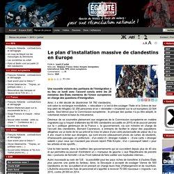 Le plan d'installation massive de clandestins en Europe