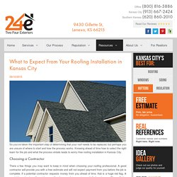 What to Expect From Your Roofing Installation in Kansas City