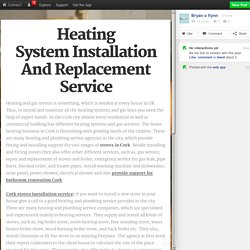 Heating System Installation And Replacement Service