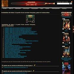 Installation de Kotor 2 à partir d'une version française, patch et restauration des scènes coupées