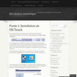 Partie 1: Installation de HS Touch « Révolution numérique