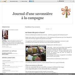 l'installation d'une savonnerie - une bonne idée pour… - Nouveaux moules! - une savonnerie dans… - Journal d'une savonnière au naturel