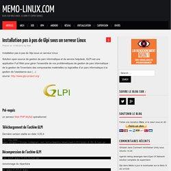 Installation pas à pas de Glpi sous un serveur Linux