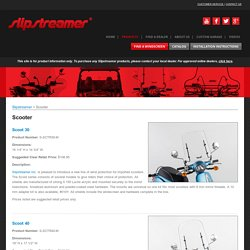 Scooter Windshield Installation Service - Slipstreamer Inc.
