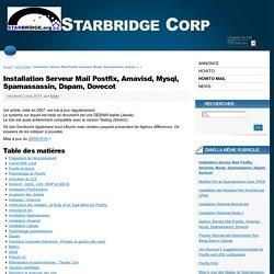 Installation Serveur Mail Postfix, Amavisd, Mysql, Spamassassin, Dspam, Dovecot - Starbridge Corp