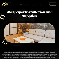 Wallpaper Installation and Supplies – Adelaide Wallpaper Specialists