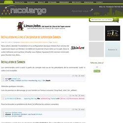 Installation pas à pas d'un serveur de supervision Shinken - Le blog de NicoLargo
