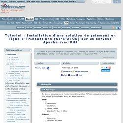 Tutoriel e-commerce : Installation du système de paiement en ligne E-Transactions (SIPS-ATOS)