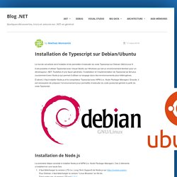 Installation de Typescript sur Debian/Ubuntu - Blog .NET