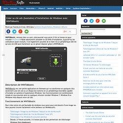 Créer sa clé usb d'installation de Windows avec WiNToBootic