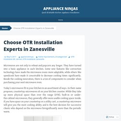 Choose OTR Installation Experts in Zanesville