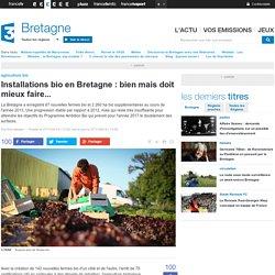 FRANCE 3 BRETAGNE 27/11/14 Installations bio en Bretagne : bien mais doit mieux faire....