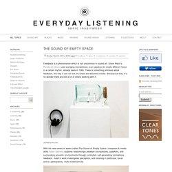 The Sound of EmptySpace - Everyday Listening - Sound Art, Sound Installations, Sonic Inspiration