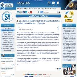 Le président iranien : les États-Unis ont saboté les installations nucléaires du Pakistan