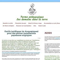 Outils juridiques (et économiques) pour des petites installations paysannes atypiques - Les demains dans la terre, ferme pédagogique en permaculture