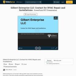 Gilbert Enterprise LLC: Contact for HVAC Repair and Installations